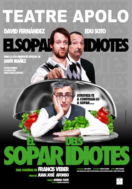 El Sopar dels Idiotes, El Sopar dels Idiotes poster, El Sopar dels Idiotes cartell, El Sopar dels Idiotes teatre apolo, El Sopar dels Idiotes retoque photoshop, katarama, katanga73, katanga73.wordpress.com